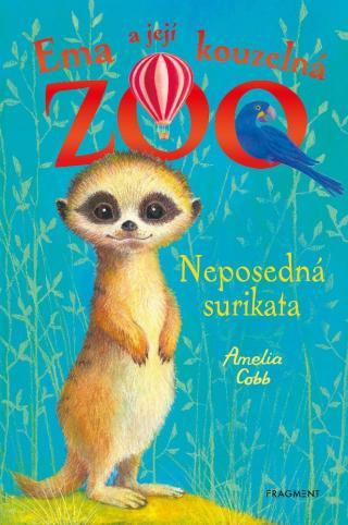 Ema a její kouzelná ZOO - Neposedná surikata - Cobb Amelia [E-kniha]